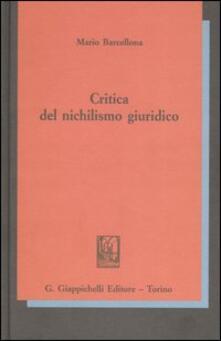Capturtokyoedition.it Critica del nichilismo giuridico Image