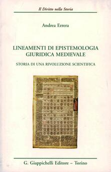 Associazionelabirinto.it Lineamenti di epistemologia giuridica medievale. Storia di una rivoluzione scientifica Image