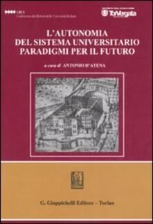 Grandtoureventi.it L' autonomia del sistema universitario. Paradigmi per il futuro. Atti del Convegno (Roma, 22 marzo 2006) Image