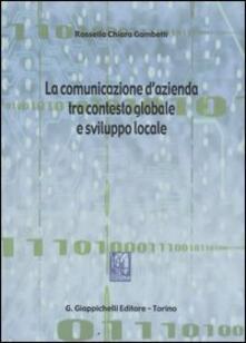 La comunicazione dazienda tra contesto globale e sviluppo locale.pdf