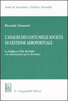Equilibrifestival.it L' analisi dei costi nelle società di gestione aereoportuale. Vol. 1: La delibera CIPE 86/2000 e le informazioni per le decisioni. Image