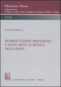 Foto Cover di Intercettazioni processuali e nuovi mezzi di ricerca della prova, Libro di Claudio Marinelli, edito da Giappichelli