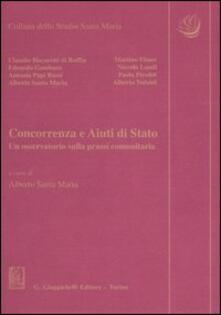 Concorrenza e aiuti di Stato. Un osservatorio sulla prassi comunitaria.pdf