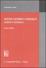 Sistemi giuridici comparati. Lezioni e materiali