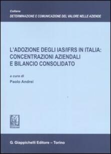 Premioquesti.it L' adozione degli IAS/IFRS in Italia: concentrazioni aziendali e bilancio consolidato Image