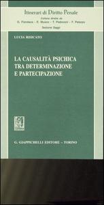 Libro La causalità psichica tra determinazione e partecipazione Lucia Risicato
