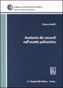 Libro Anatomia dei raccordi nell'assetto policentrico Simone Budelli