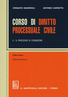 Ristorantezintonio.it Corso di diritto processuale civile. Ediz. minore. Vol. 2: Il processo di cognizione. Image
