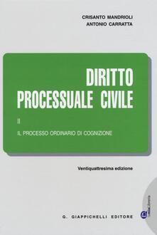 Milanospringparade.it Diritto processuale civile. Vol. 2: Il processo ordinario di cognizione. Image