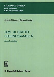 Libro Temi di diritto dell'informatica Claudio Di Cocco , Giovanni Sartor