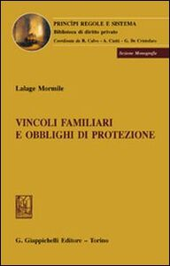 Libro Vincoli familiari e obblighi di protezione Lalage Mormile