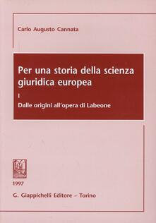 Grandtoureventi.it Per una storia della scienza giuridica europea. Vol. 1: Dalle origini all'Opera di Labeone. Image