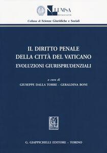 Libro Il diritto penale della Città del Vaticano. Evoluzioni giurisprudenziali