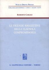 Le vicende soggettive della clausola compromissoria