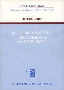 Le vicende soggettive della clausola compromissoria.pdf