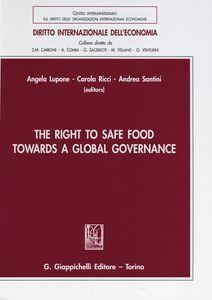 Foto Cover di The right to safe food towards a global governance, Libro di  edito da Giappichelli