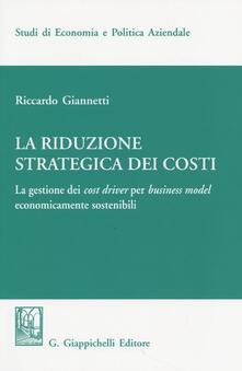 Camfeed.it La riduzione strategica dei costi. La gestione dei cost driver per business model economicamente sostenibili Image