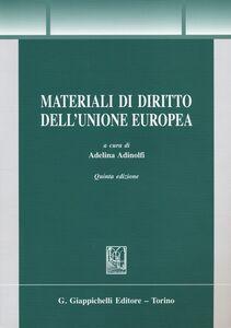 Libro Materiali di diritto dell'Unione Europea