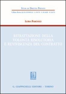 Filippodegasperi.it Ritrattazione della volontà risolutoria e reviviscenza del contratto Image