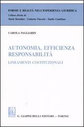 Autonomia, efficienza, responsabilità. Lineamenti costituzionali