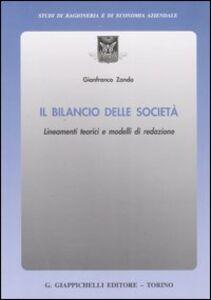 Il bilancio delle società. Lineamenti teorici e modelli di redazione