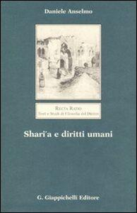 Foto Cover di Shari'a e diritti umani, Libro di Daniele Anselmo, edito da Giappichelli