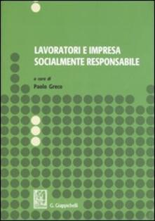 Premioquesti.it Lavoratori e impresa socialmente responsabile. Atti del Seminario di studi (Salerno, dicembre 2005-marzo 2006) Image