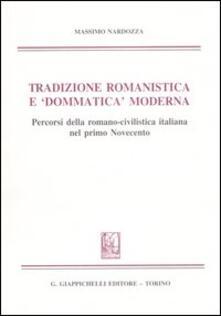 Atomicabionda-ilfilm.it Tradizione romanistica e «dommatica» moderna. Percorsi della romano-civilistica italiana nel primo Novecento Image