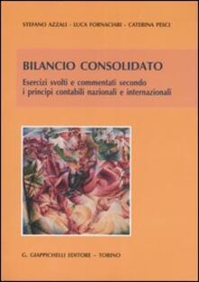 Bilancio consolidato. Esercizi svolti e commentati secondo i principi contabili nazionali e internazionali.pdf
