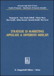 Strategie di marketing applicate a differenti mercati