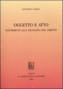 Filippodegasperi.it Oggetto e atto. Contributo alla filosofia del diritto Image