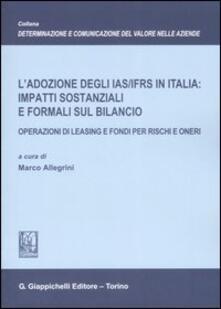 Promoartpalermo.it L' adozione degli IAS/IFRS in Italia: impatti sostanziali e formali sul bilancio. Operazioni di leasing e fondi per rischi e oneri Image