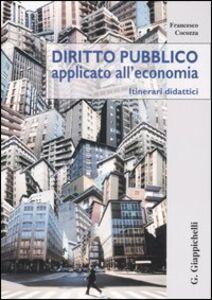 Diritto pubblico applicato all'economia. Itinerari didattici