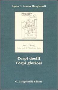 Libro Corpi docili, corpi gloriosi Agata C. Amato Mangiameli