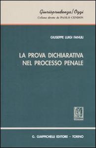 Libro La prova dichiarativa nel processo penale Giuseppe L. Fanuli