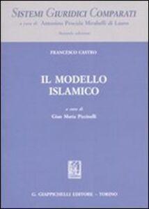 Libro Il modello islamico Francesco Castro