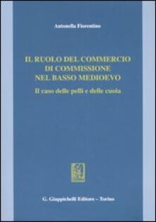 Camfeed.it Il ruolo del commercio di commissione nel basso Medioevo. Il caso delle pelli e delle cuoia Image
