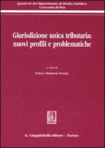 Libro Giurisdizione unica tributaria: nuovi profili e problematiche