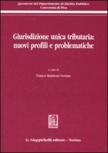 Filippodegasperi.it Giurisdizione unica tributaria: nuovi profili e problematiche Image