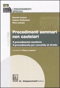 Libro I procedimenti speciali. Vol. 1: Procedimenti sommari non cautelari. Saverio Asprea , Andrea Battistuzzi , Piero Leanza