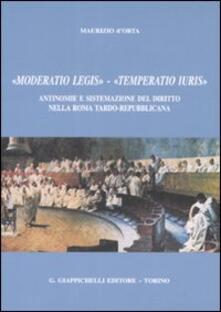 «Moderatio legis», «Temperatio iuris». Antinomie e sistemazione del diritto nella Roma tardo-repubblicana.pdf