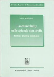 Libro L' accountability nelle aziende non profit. Teoria e prassi a confronto Lucia Montanini