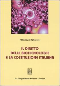 Il diritto delle biotecnologie e la costituzione italiana