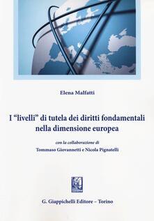 Librisulladiversita.it I «livelli» di tutela dei diritti fondamentali nella dimensione europea Image