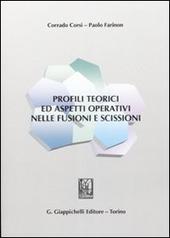 Profili teorici ed aspetti operativi nelle fusioni e scissioni