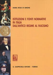 Istituzioni e fonti normative in Italia dallantico regime al fascismo.pdf