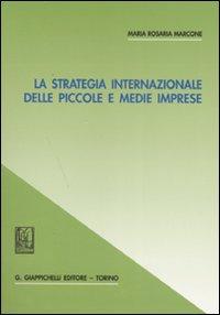 La strategia internazionale...