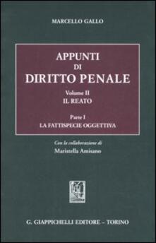 Radiospeed.it Appunti di diritto penale. Vol. 2\1: Il reato. La fattispecie oggettiva. Image