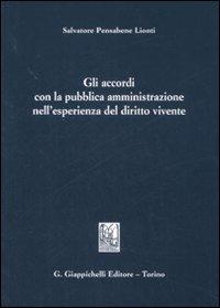 Gli accordi con la pubblica amministrazione nell'esperienza del diritto vivente