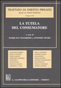 Libro Trattato di diritto privato. La tutela del consumatore. Vol. 30
